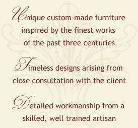 Donald J. Sutkus Custom Furniture: Unique custom-made furniture inspired by the finest works of the past three centuries. Timeless designs arising from consultation with the client. Detailed workmanship from a skilled, well trained artisan.